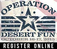 Register online for Operation Desert Fun